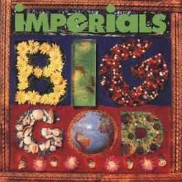 Big God 1991 The Imperials