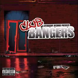 Interscope Presents:  Club Bangers 2006 Various Artists