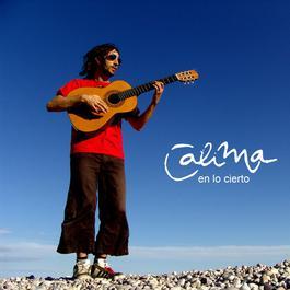En Lo Cierto 2007 Calima