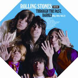 Through The Past, Darkly (Big Hits Vol. 2) 1969 The Rolling Stones