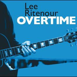 Overtime 2005 Lee Ritenour