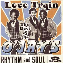 The Best Of The O'Jays:  Love Train 1994 The O'Jays
