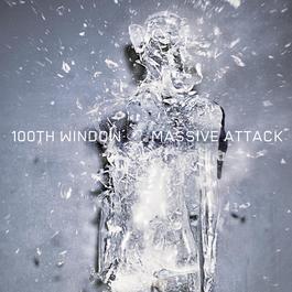 100th Window 2003 Massive Attack