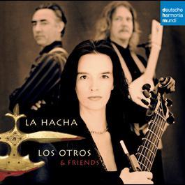 La Hacha 2008 Los Otros