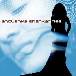 Rise 2006 Anoushka Shankar
