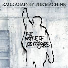 The Battle Of Los Angeles 1999 Rage Against The Machine
