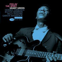 Feelin' The Spirit 2005 Grant Green