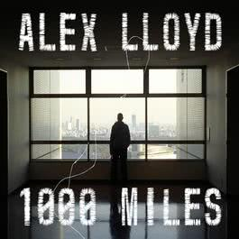1000 Miles 2003 Alex Lloyd