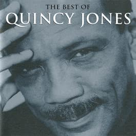 The Best Of Quincy Jones 2013 Quincy Jones