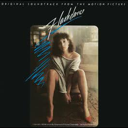 Flashdance Original Soundtrack From The Motion Picture 1987 Giorgio Moroder