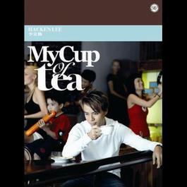 My Cup Of Tea 2007 李克勤