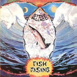 Fish Rising 2006 Steve Hillage