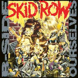 B-Side Ourselves 2017 Skid Row