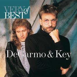 Very Best Of Degarmo & Key 2006 DeGarmo & Key