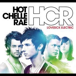 Lovesick Electric 2009 Hot Chelle Rae