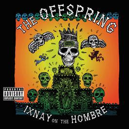 Ixnay On The Hombre 2016 The Offspring