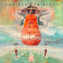 Banks Of Eden 2012 The Flower Kings