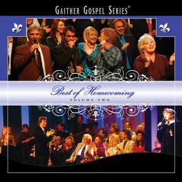 Best Of Homecoming 2009 Bill & Gloria Gaither