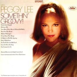 Somethin' Groovy 2011 Peggy Lee