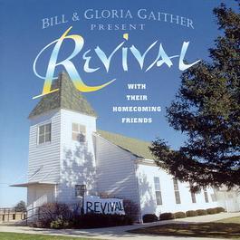 Revival 2005 Bill & Gloria Gaither