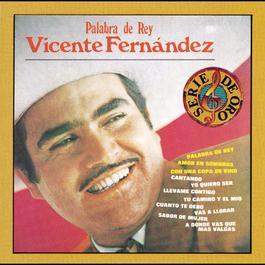 Palabra De Rey 1994 Vicente Fernández