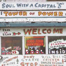 "Soul With A Capital ""S"" - The Best Of Tower Of Power 1999 Tower Of Power"