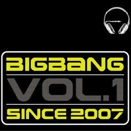 Since 2007 2014 BIGBANG