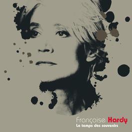 Le temps des souvenirs 2005 Franoise Hardy