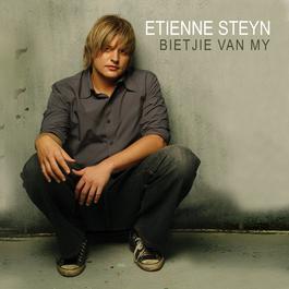 Bietjie Van My 2007 Etienne Steyn