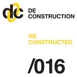 Deconstruction Reconstructed 016 2011 Various Artists