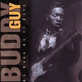 As Good As It Gets 1998 Buddy Guy
