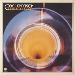 Coming Through 2010 Eddie Henderson