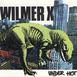 Under hot 1986 Wilmer X