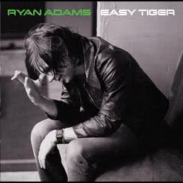Easy Tiger 2007 Ryan Adams