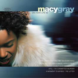 On How Life Is 1999 Macy Gray