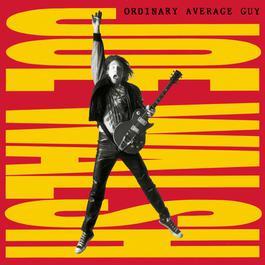Ordinary Average Guy 1991 Joe Walsh