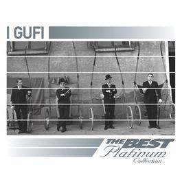 I Gufi: The Best Of Platinum 2007 I Gufi