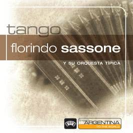 From Argentina To The World 2006 Florindo Sassone