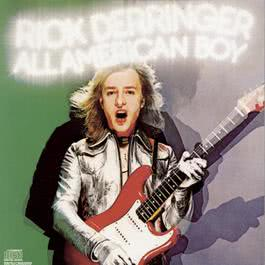 All American Boy 1988 Rick Derringer