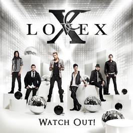 Watch Out! 2011 Lovex