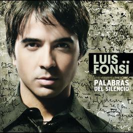 Palabras Del Silencio 2008 Luis Fonsi