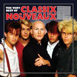 The Very Best Of Classix Nouveaux 2003 Classix Nouveaux