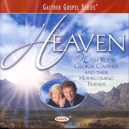 Heaven 2003 Bill & Gloria Gaither