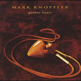 Golden Heart 1996 Mark Knopfler