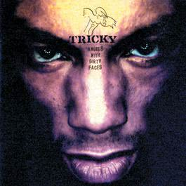 Angels With Dirty Faces 1998 Tricky