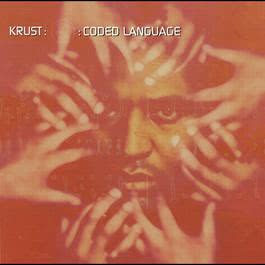 Coded Language 2001 Krust