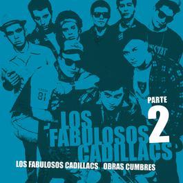 Obras Cumbres (Parte 2) 2010 Los Fabulosos Cadillacs