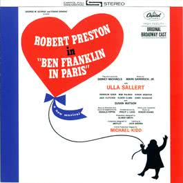 Ben Franklin In Paris 1964 Ben Franklin In Paris - Original Broadway Cast