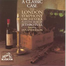 A Classic Case: The Music of Jethro Tull 1993 David Palmer