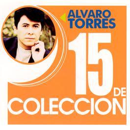 15 De Coleccion 2004 Alvaro Torres
